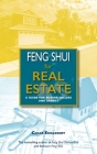 Feng Shui for Real Estate: A Guide for Buyers, Sellers and Agents Cover Image