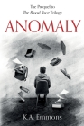 Anomaly: (The Blood Race Prequel) Cover Image