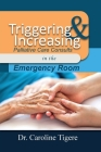 Triggering and Increasing Palliative Care Consults in the Emergency Room Cover Image