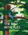 The Bird in Me Flies Cover Image