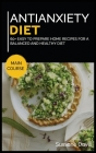 Antianxiety Diet: MAIN COURSE - 60+ Easy to prepare home recipes for a balanced and healthy diet Cover Image
