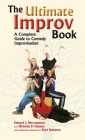 Ultimate Improv Book: A Complete Guide to Comedy Improvisation Cover Image