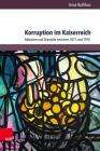 Korruption Im Kaiserreich: Debatten Und Skandale Zwischen 1871 Und 1914 Cover Image