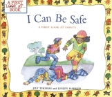 I Can Be Safe: A First Look at Safety (First Look At...Series) Cover Image
