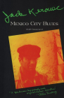 Mexico City Blues: [(242 Choruses] Cover Image