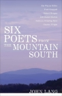 Six Poets from the Mountain South (Southern Literary Studies) Cover Image