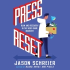 Press Reset Lib/E: Ruin and Recovery in the Video Game Industry Cover Image
