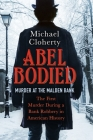 Abel Bodied: Murder at the Malden Bank Cover Image