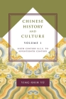 Chinese History and Culture: Seventeenth Century Through Twentieth Century, Volume 2 (Masters of Chinese Studies) Cover Image