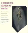 Visions of a Vanished World: The Extraordinary Fossils of the Hunsrück Slate Cover Image