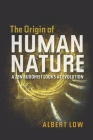 The Origin of Human Nature: A Zen Buddhist Looks at Evolution Cover Image