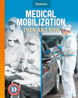 Medical Mobilization: Then and Now Cover Image