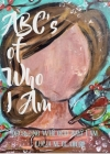 ABC's of Who I Am Cover Image
