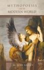 Mythopoesis and the Modern World Cover Image