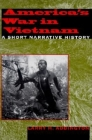America's War in Vietnam: A Short Narrative History Cover Image