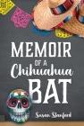 Memoir of a Chihuahua Bat Cover Image