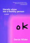 Literally Show Me a Healthy Person Cover Image