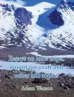 Essays on lone trips, mountain-craft and other hill topics Cover Image