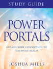 Power Portals Study Guide: Awaken Your Connection to the Spirit Realm Cover Image