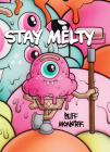Buff Monster: Stay Melty Cover Image