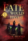 As Fate Would Have It Cover Image