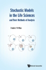 Stochastic Models in the Life Sciences and Their Methods of Analysis Cover Image