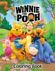 Winnie-the-Pooh Coloring Book: A Coloring Book For Kids And Adults With Winnie-the-Pooh Pictures, Relax And Stress Relief Cover Image