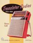 Transistor Radios: 1954-1968 (Schiffer Military History Book) Cover Image