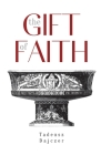 The Gift of Faith, Fourth Edition Cover Image