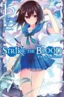 Strike the Blood, Vol. 15 (light novel): A War of Primogenitors Cover Image