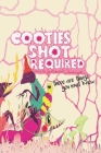 Cooties Shot Required: There Are Things You Must Know Cover Image