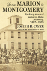 From Marion to Montgomery: The Early Years of Alabama State University, 1867-1925 Cover Image