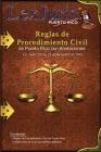 Reglas de Procedimiento Civil de Puerto Rico con Anotaciones.: Ley Núm. 220 de 29 de diciembre de 2009, según enmendadas con Anotaciones. Cover Image