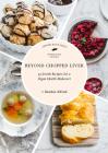 Beyond Chopped Liver: 59 Jewish Recipes Get a Vegan Health Makeover Cover Image