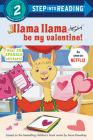 Llama Llama Be My Valentine! (Step into Reading) Cover Image