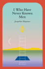 I Who Have Never Known Men Cover Image