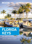 Moon Florida Keys: With Miami & the Everglades (Travel Guide) Cover Image