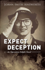 Expect Deception (Operation Delphi Novel) Cover Image