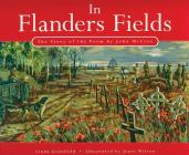 In Flanders Fields: The Story of the Poem by John McCrae Cover Image