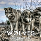 Wolves: 2021 Calendar, Cute Gift Idea For Wolf Lovers Men And Women Cover Image