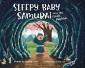 Sleepy Baby Samurai and the Magic Painting Cover Image