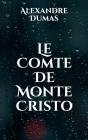 Le Comte De Monte Cristo Cover Image
