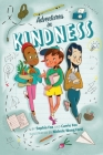 Adventures in Kindness: 52 Awesome Kid Adventures for Building a Better World Cover Image