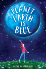Planet Earth Is Blue Cover Image