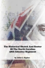 Historical Sketch And Roster Of The North Carolina 58th Infantry Regiment Cover Image