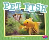 Pet Fish: Questions and Answers (Pet Questions and Answers) Cover Image