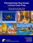 Pennsylvania Real Estate License Exam Prep: All-in-One Review and Testing to Pass Pennsylvania's PSI Real Estate Exam Cover Image
