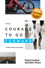 The Courage to Go Forward: The Power of Micro Communities Cover Image