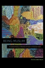 Being Muslim: A Cultural History of Women of Color in American Islam Cover Image