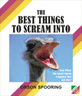 The Best Things to Scream Into Cover Image